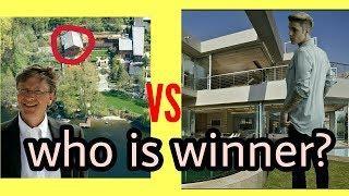 Bill Gates's house VS Justin Bieber's house||who is winner||