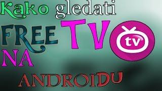Kako gledati FREE Tv na Android telefonu