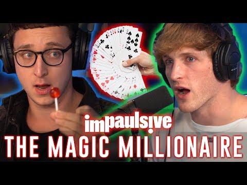 MAGIC TRICKS MADE JULIUS DEIN A MULTI MILLIONAIRE IMPAULSIVE EP. 28
