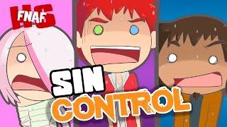 SIN CONTROL #25 | SERIE ANIMADA | #FNAFHS