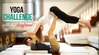 The Yoga Challenge Feat. My Boyfriend