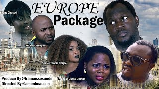 Europe Package [PART 1] - Latest Nollywood/Nigerian Movies