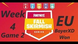 [Week 4 Game 2 EU] BoyerXD Won Fortnite Fall Skirmish