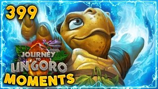Tortollan Primalist is BEST!! | Hearthstone Un'Goro Daily Moments Ep. 399 (Funny and Lucky Moments)