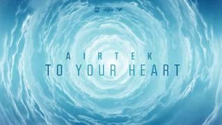 Airtek - To Your Heart