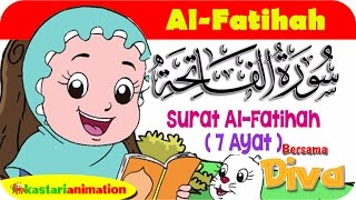 QS. AL FATIHAH   Mengaji Juz Amma bersama Diva   Kastari Animation Official