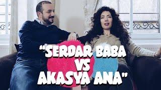 SERDAR BABA vs AKASYA ANA