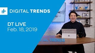 Digital Trends Live - 2.18.19 - Galaxy S10 Pricing Could Top $1700