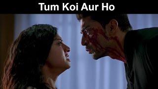 Fox Star Quickies - Khamoshiyan -  Tum Koi Aur Ho