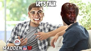 Let's Talk About Life and Madden and Confusion