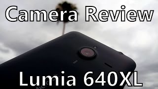 Lumia 640XL: Camera Review - Real World Samples from Microsoft's Budget Phablet!