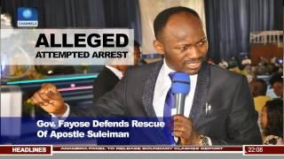 Governor Fayose Defends Rescue Of Apostle Suleiman
