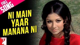 Ni Main Yaar Manana Ni - Full Song | Daag | Rajesh Khanna | Sharmila Tagore