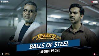 Balls Of Steel – Made In China | Rajkummar Rao, Paresh Rawal | Dinesh Vijan |Mikhil Musale | Oct 25