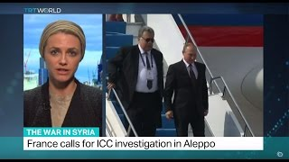 The War In Syria: Putin cancels scheduled visit to France