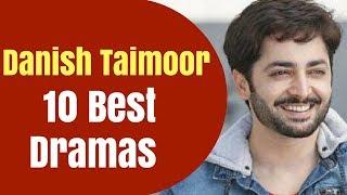 Top 10 Drama Serials of Danish Taimoor | T10PP