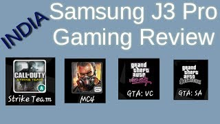 Samsung Galaxy J3 Pro Gaming review (India) in above 1 gb games