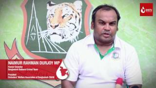 Former Cricketer  NAIMUR RAHMAN DURJOY supporting SHETU