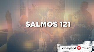 Salmos 121 | Ministério Vineyard