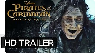 PIRATES OF THE CARIBBEAN: SALAZARS RACHE - 2. offizieller Trailer | Disney HD