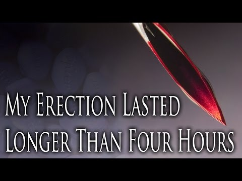 My Erection Lasted Longer Than Four Hours by Unsettlingstories CreepyPasta Storytime