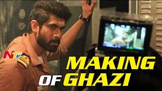 'Ghazi' Telugu Movie Making Video || Rana Daggubati,Taapsee Pannu || NTV