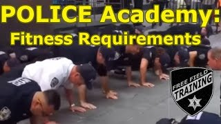 POLICE ACADEMY: Physical Fitness