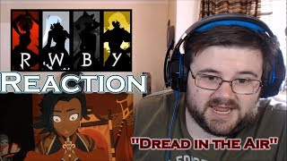 """RWBY - Volume 5 - Chapter 2 - """"Dread in the Air"""" - Reaction"""