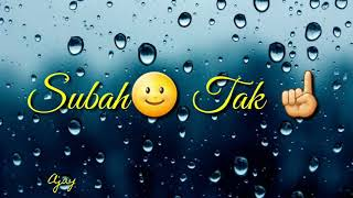 Ijazat WhatsApp status ek baat Kahu kya Ijazat Hai Tere Ishq Ki Mujhko Aadat.  Arijit Singh