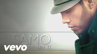 Samo - Sin Ti (Cover Audio)