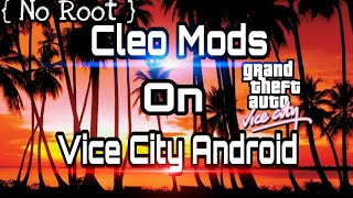 [no root] install cleo mods on Vice City android marshmallow
