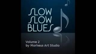 Slow Blues Vol 2