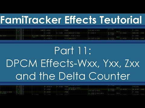 Xxx Mp4 Famitracker Effects Teutorial Part 11 DPCM Effects Wxx Xxx Yxx Zxx And The Delta Counter 3gp Sex