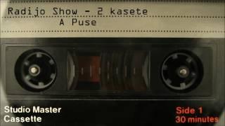Radijo Show 2 kasete A puse