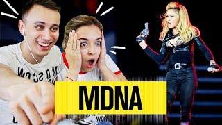 РЕАКЦИЯ НА.... МАДОННУ!!! (MADONNA - MDNA TOUR REACTION)