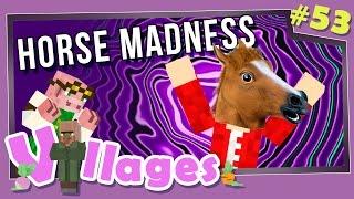 Minecraft: Villages - #53 - Horse Madness (Modded Minecraft)