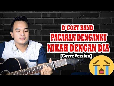 AWASSS NANGISS!!!| D'Cozt Band - Menjaga Jodoh Orang [Cover Version]