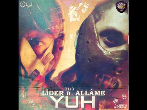 Lider feat. Allâme - Yuh!