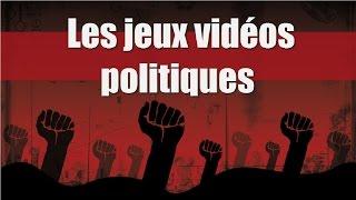 Chronique - Les jeux vidéos politiques