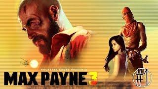 Max Payne 3. СТРИМ #1