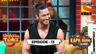 Vidyut Jammwal Performs Stunts   Undekha Tadka   Ep 13   The Kapil Sharma Show Season 2