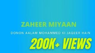 Donon Aalam Mohammed Ki Jageer Hain - Fankar - Zaheer Mian