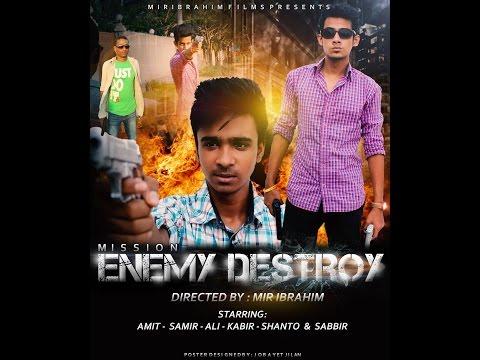 Mission: Enemy Destroy | Bangladeshi Short Film | A Mir Ibrahim Film