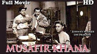 Musafir Khana | Full Hindi Movie | Popular Hindi Movies | Karan Dewan , Shyama ,Johnny Walker