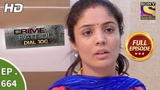 Crime Patrol Dial 100 - Ep 664 - Full Episode - 7th December, 2017