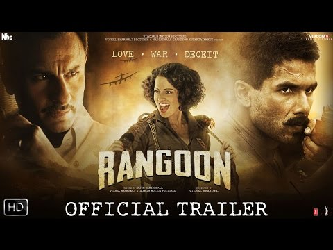 Xxx Mp4 Rangoon Official Trailer Shahid Kapoor Saif Ali Khan And Kangana Ranaut 3gp Sex