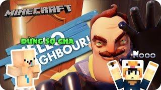 ĐI THEO ÁC MỘNG VỀ ÔNG HÀNG XÓM #2 l Hello Neighbor ( Minecraft Roleplay )