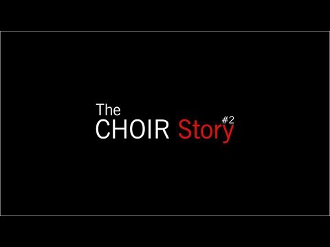 Download The Choir Story (Episode 2) #psmba