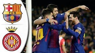 Barcelona vs Girona 6-1 - All Goals & Extended Highlights ● 24/02/2018 HD