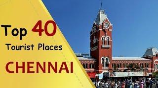 """""""CHENNAI"""" Top 40 Tourist Places   Chennai Tourism"""